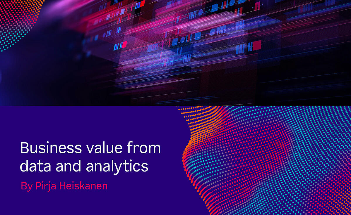 Business value from data and analytics