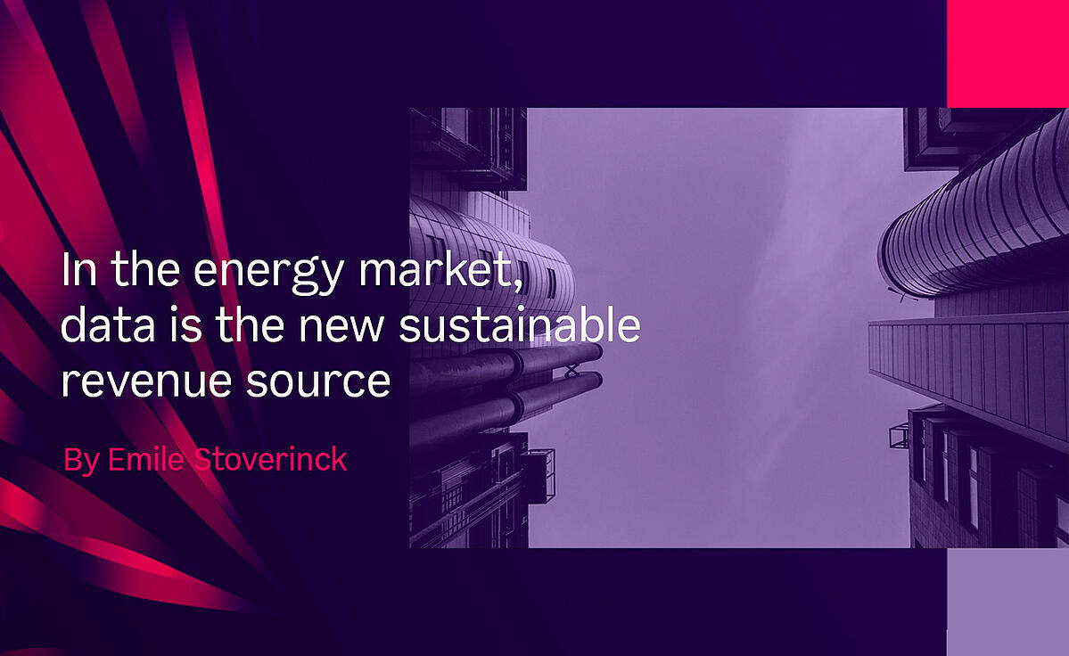 In the energy market, data is the new sustainable revenue source