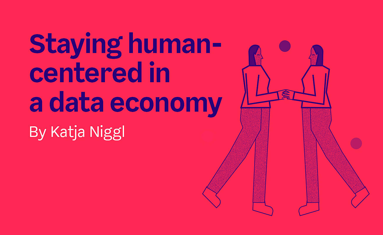 Staying human-centered in a data economy
