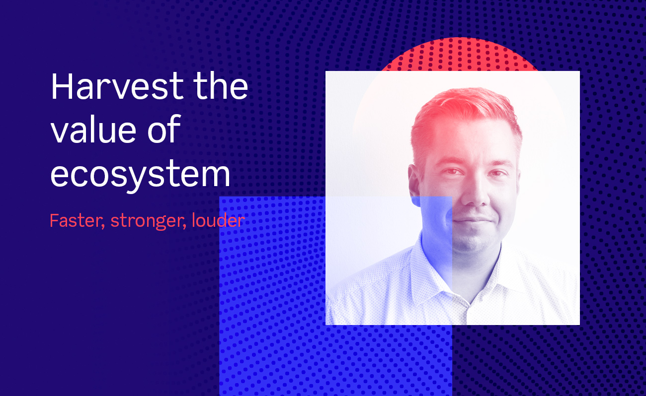 Harvest the value of your ecosystem